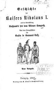 Geschichte des Kaisers Nikolaus I  und der Entwickelung Russland s seit dem Wiener Congress PDF