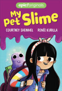 Download My Pet Slime  My Pet Slime Book 1  Book