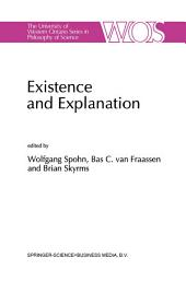 Existence and Explanation: Essays presented in Honor of Karel Lambert