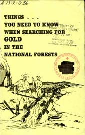 Things You Need to Know when Searching for Gold in the National Forests