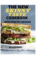 The New Skinny Taste Cookbook