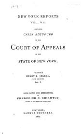 Reports of Cases Argued and Determined in the Court of Appeals of the State of New York: Volume 7