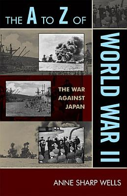 The A to Z of World War II PDF