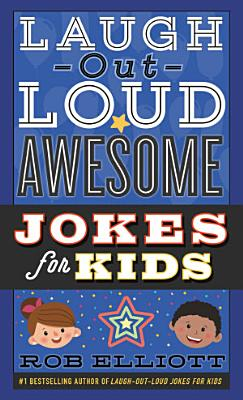 Laugh Out Loud Awesome Jokes for Kids PDF