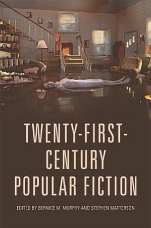 Twenty First Century Popular Fiction PDF