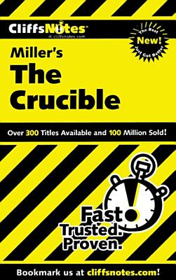 CliffsNotes on Miller s The Crucible