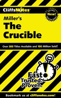 CliffsNotes on Miller s The Crucible Book