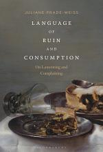 Language of Ruin and Consumption