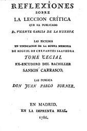 Reflexiones sobre la Leccion crítica que ha publicado D. Vicente Garcia de la Huerta