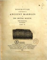 A Description of the Collection of Ancient Marbles in the British Museum  with Engravings PDF