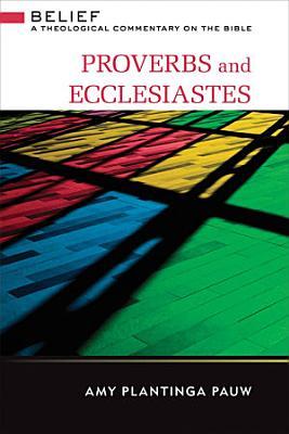 Proverbs and Ecclesiastes PDF