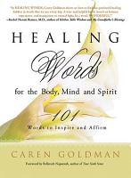 Healing Words for the Body  Mind  and Spirit PDF