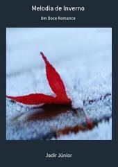 Melodia De Inverno