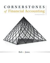 Cornerstones of Financial Accounting: Edition 4