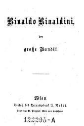 Rinaldo Rinaldini, der große. Bandit