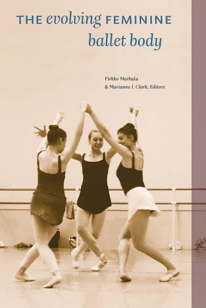 The Evolving Feminine Ballet Body PDF