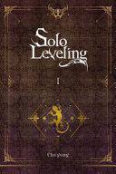 Solo Leveling, Vol. 1 (light Novel)