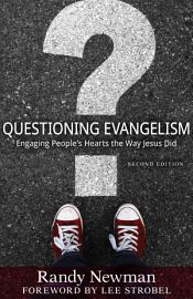 Questioning Evangelism  Second Edition