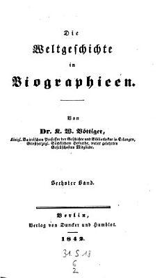 Biographieen von dem Tode Richelieu s  1642  und Maximilian s von Baiern bis zum Tode Ludwigs XIV   Karls XII  und Peters des Gro  en PDF