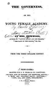 The governess: or, The young female academy