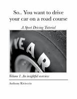 So   You want to drive your car on a road course PDF