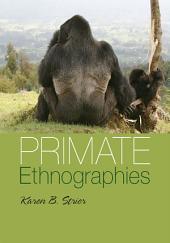 Primate Ethnographies