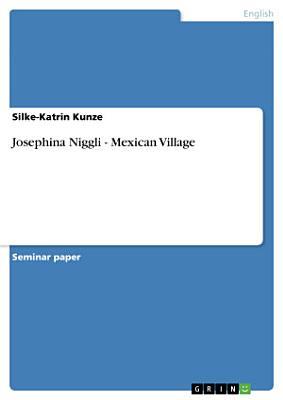 Josephina Niggli   Mexican Village