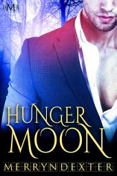 Hunger Moon (Hot Moon Rising #7): Hot Moon Rising