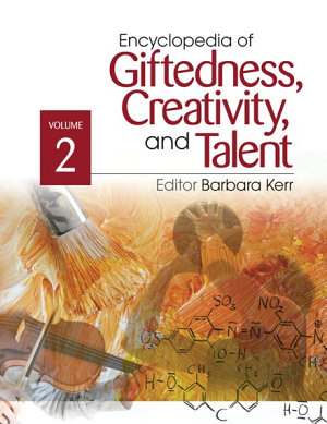 Encyclopedia of Giftedness  Creativity  and Talent