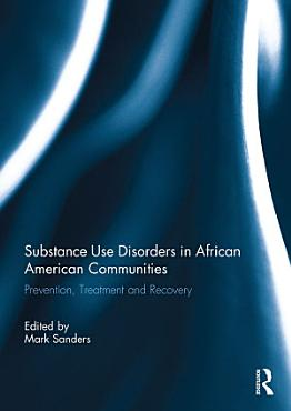 Substance Use Disorders in African American Communities PDF