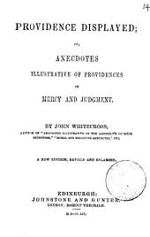Providence displayed; or, Anecdotes illustrative of providences of mercy and judgment: Volume 14
