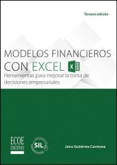 Modelos financieros con Excel 2013: Herramientas para mejorar la toma de decisiones empresariales