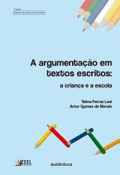 A argumentação em textos escritos: A criança e a escola