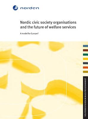 Nordic Civic Society Organisations and the Future of Welfare Services PDF