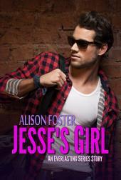 Jesse's Girl (Everlasting Series)