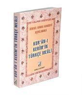Kuran-ı Kerim'in Türkçe Meali: İsmail Hakkı Bursevi Açıklamalı