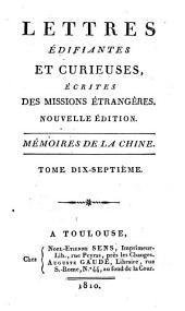 Lettres édifiantes et curieuses: écrites des missions étrangéres, Volume17