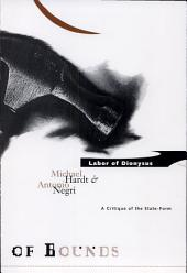 Labor of Dionysus: A Critique of State-form Ate-form