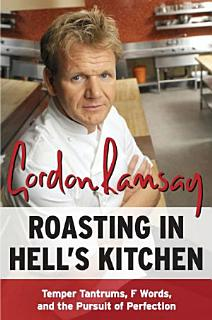Roasting in Hell s Kitchen Book