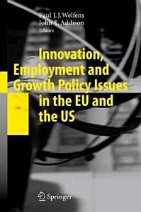 Innovation  Employment and Growth Policy Issues in the EU and the US