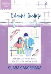Extended Goodbye