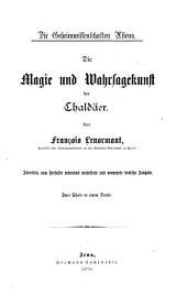 Die Magie und Wahrsagekunst der Chaldäer