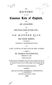 The History of the Common Law of England: And An Analysis of the Civil Part of the Law