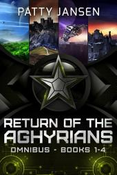 Return of the Aghyrians books 1-4: The complete space opera series