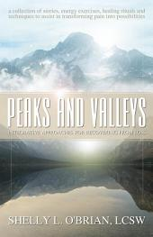 Peaks and Valleys: Integrative Approaches for Recovering from Loss