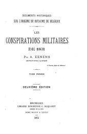 Les conspirations militaires de 1831: Documents historiques sur l'origine du royaume de Belgique
