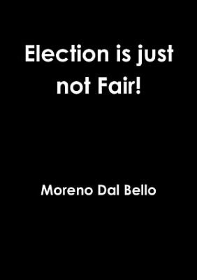 Election is just not Fair