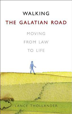 Walking the Galatian Road