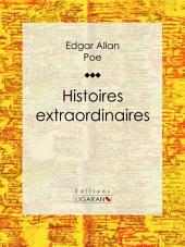 Histoires extraordinaires: Traduction de Charles Baudelaire