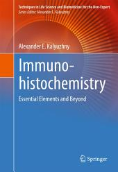 Immunohistochemistry: Essential Elements and Beyond